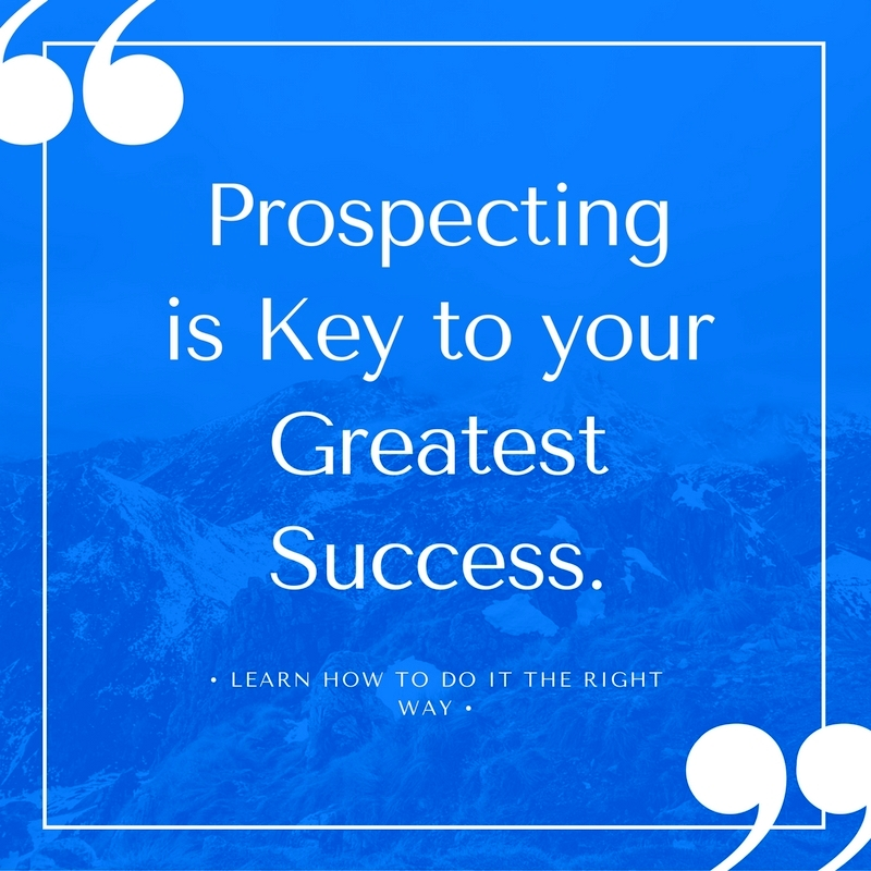 Top 10 Proven Prospecting Tips!