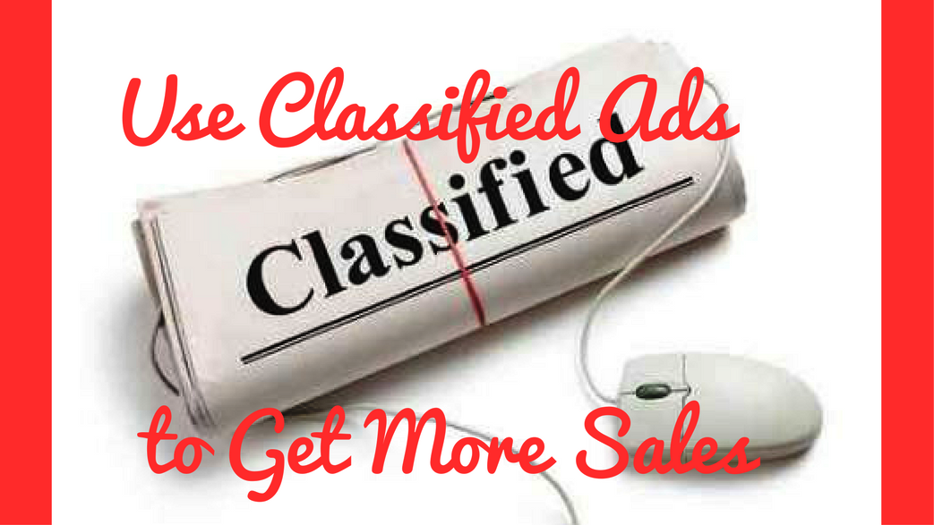 How to Use Classified Ads to Get More Sales
