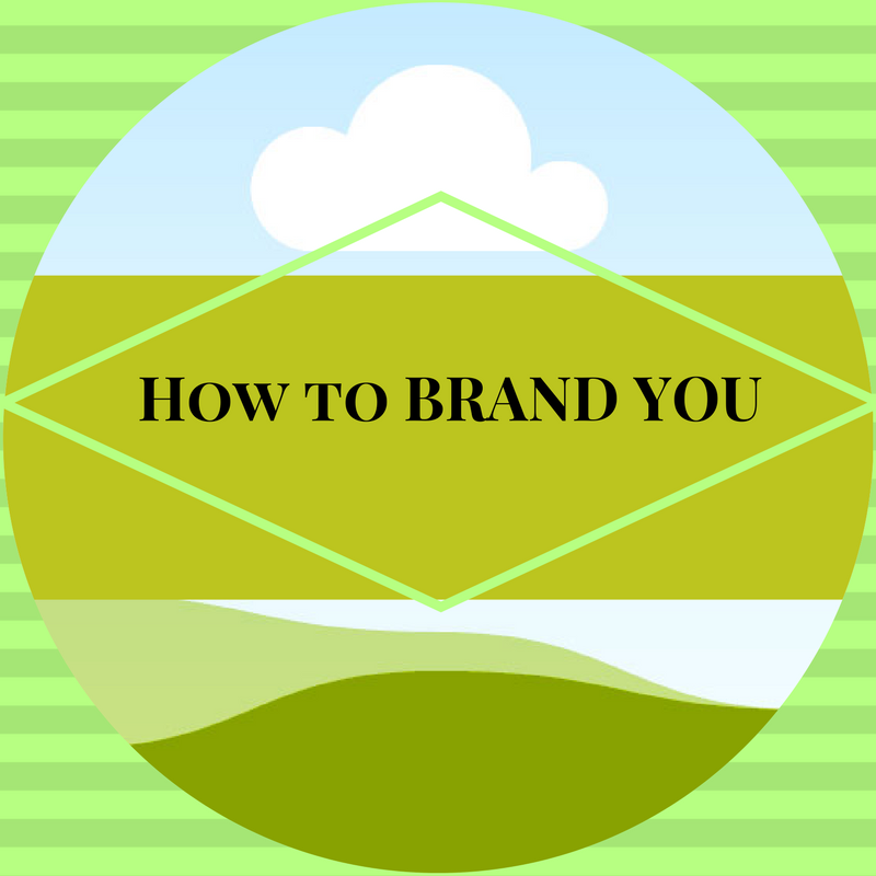 "How to Start Branding ""YOU"" from Scratch"