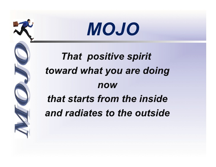 How to Keep a Positive Mojo