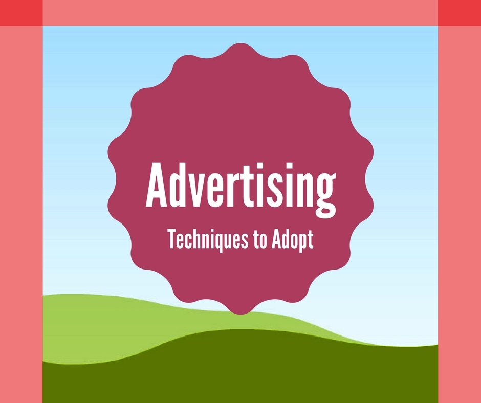 5 Social Media Advertising Techniques to Adopt